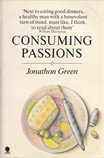 Green, Jonathon / Consuming Passions