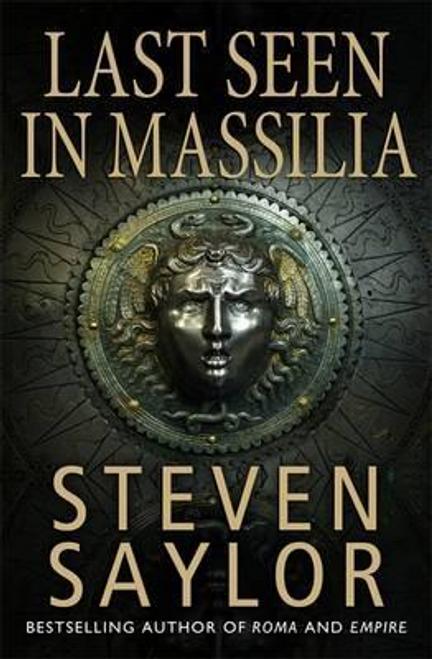 Saylor, Steven / Last Seen in Massilia