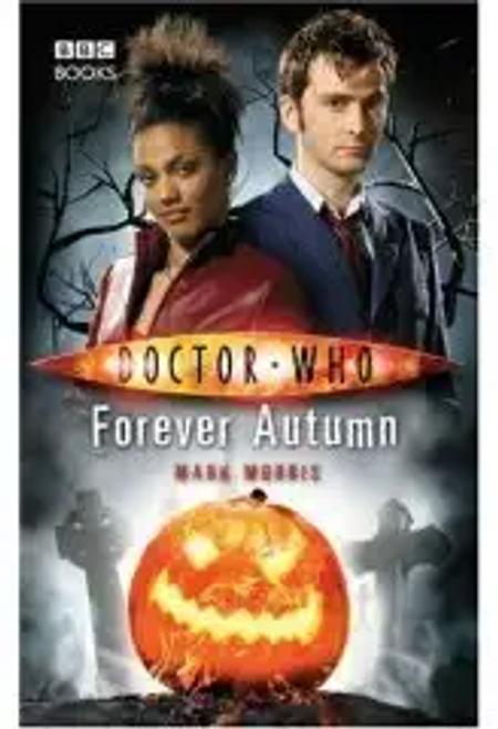 Morris, Mark / Doctor Who - Forever Autumn