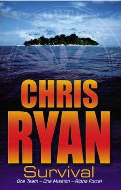 Ryan, Chris / Alpha Force: Survival : Book 1