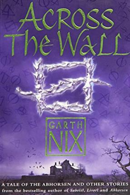 Nix, Garth / Across The Wall