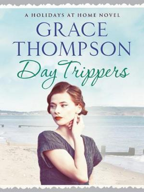 Thompson, Grace / Day Trippers