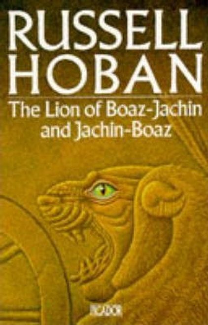 Hoban, Russell / The Lion of Boaz-Jachin and Jachin-Boaz