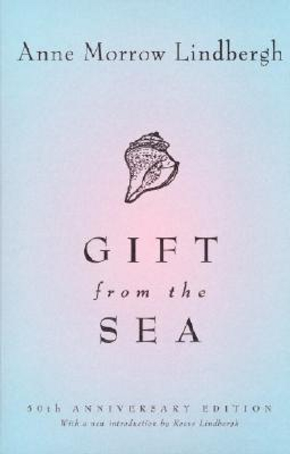 Lindbergh, Anne Morrow / Gift From The Sea