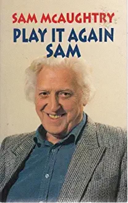 McAughtry, Sam / Play it Again, Sam