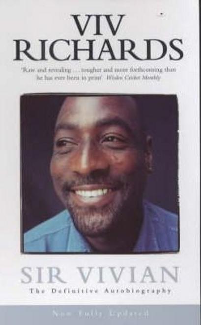 Richards, Viv / Sir Vivian : The Definitive Autobiography
