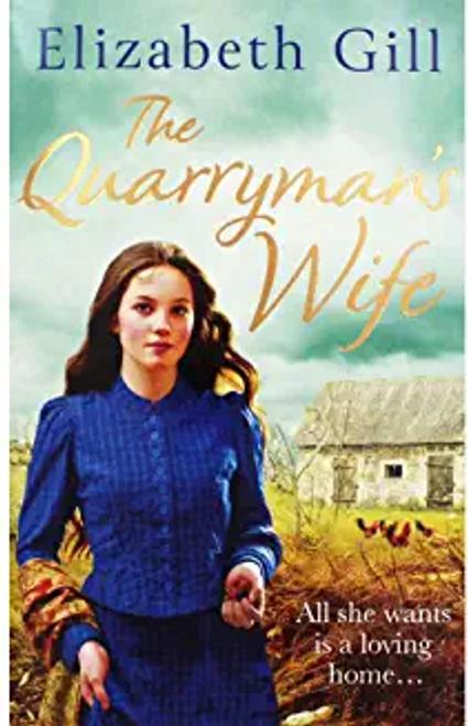 Gill, Elizabeth / The Quarrymans Wife
