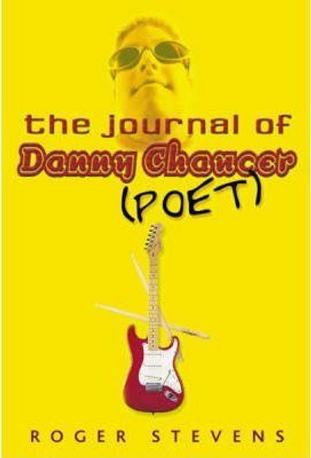 Stevens, Roger / The Journal of Danny Chaucer
