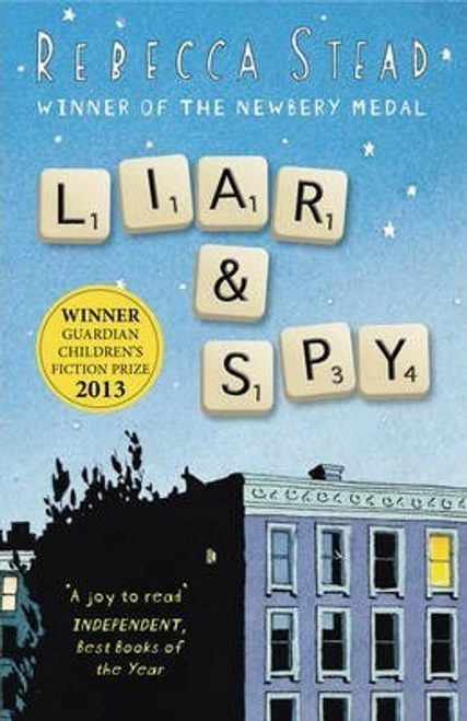 Stead, Rebecca / Liar and Spy