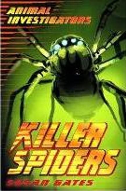 Gates, Susan / Killer Spiders