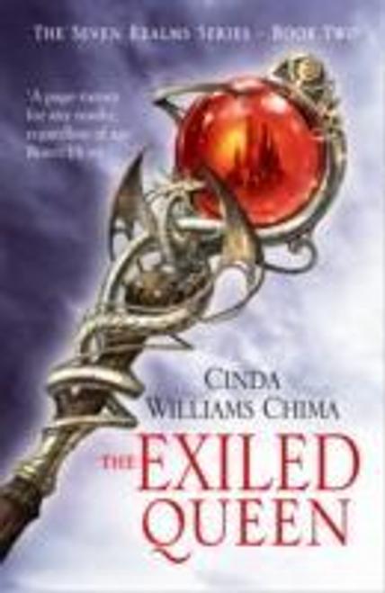 Chima, Cinda Williams / The Exiled Queen