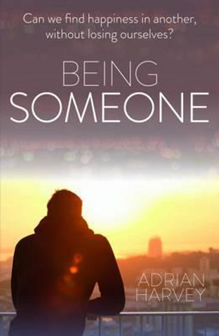 Harvey, Adrian / Being Someone