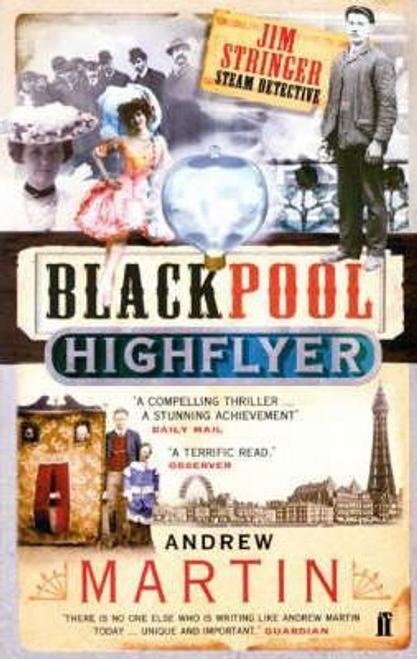 Martin, Andrew / The Blackpool Highflyer
