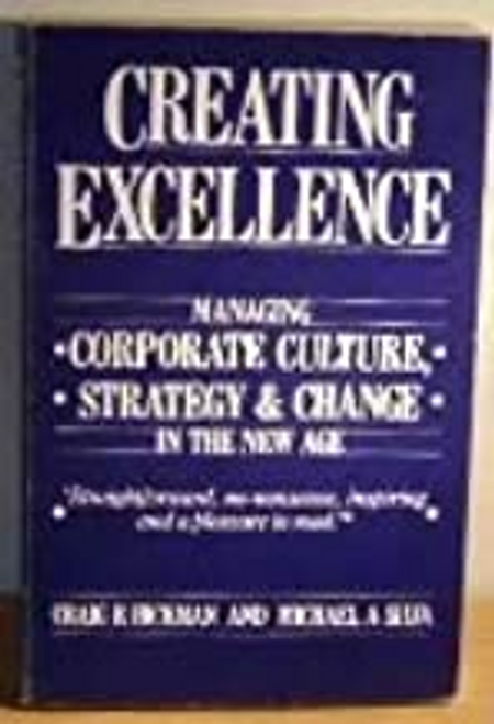 Silva, Michael A. / Creating Excellence