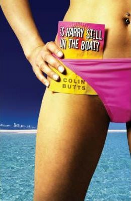 Butts, Colin / Is Harry Still on the Boat? (Large Paperback)