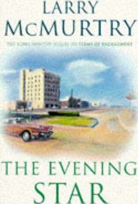 McMurtry, Larry / The Evening Star