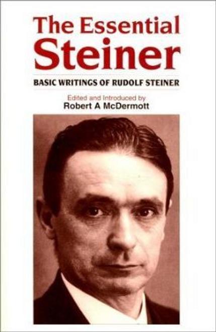 McDermott, Robert / The Essential Steiner