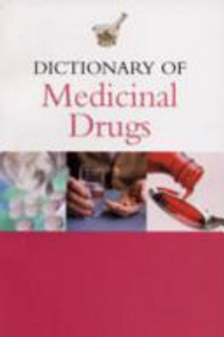 Hawthorn, J. / Dictionary of Medicinal Drugs