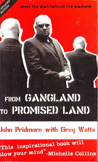 Pridmore, John / From Gangland to Promised Land