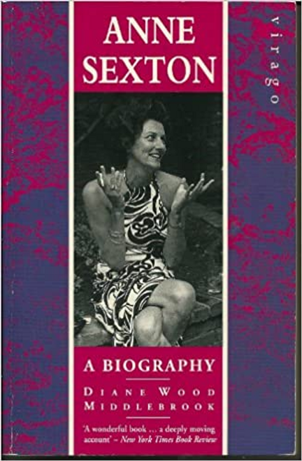 Middlebrook, Diane Wood / Anne Sexton : A Biography