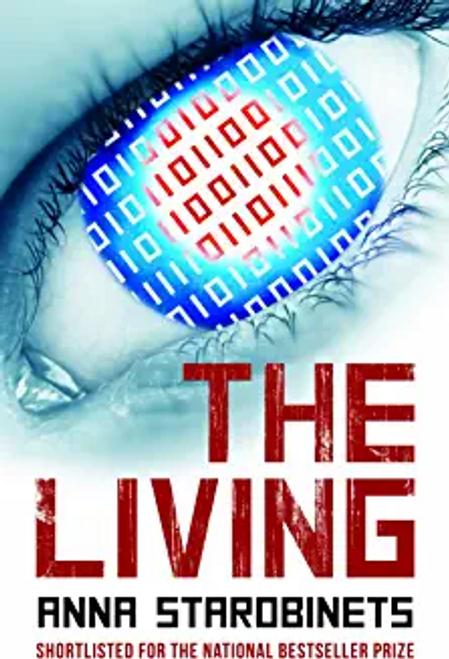 Starobinets, Anna / The Living