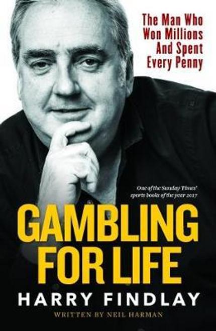 Findlay, Harry / Gambling For Life