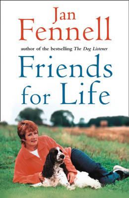 Fennell, Jan / Friends for Life