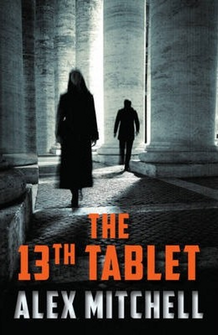 Mitchell, Alex / The 13th Tablet