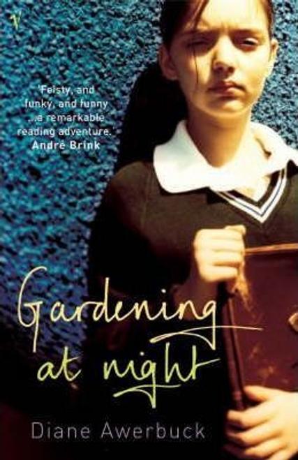 Awerbuck, Diane / Gardening at Night