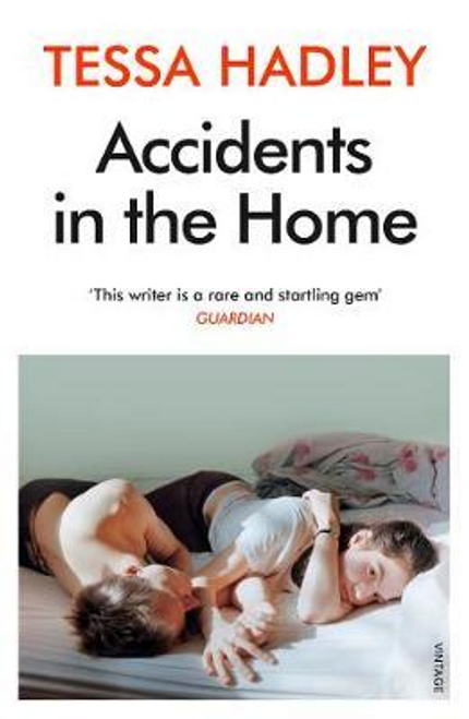 Hadley, Tessa / Accidents in the Home