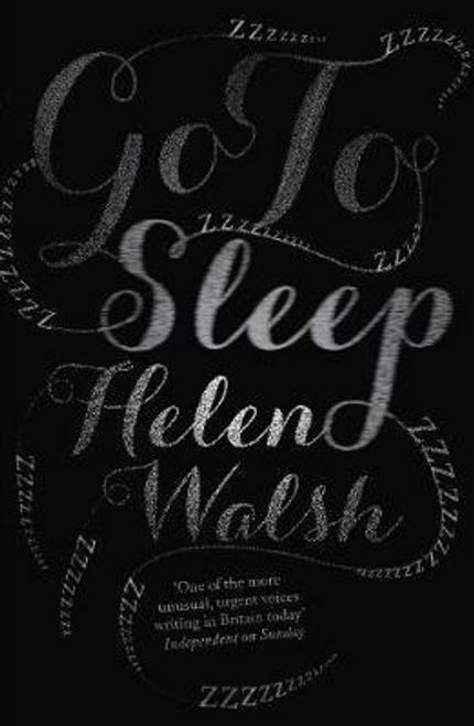 Walsh, Helen / Go To Sleep