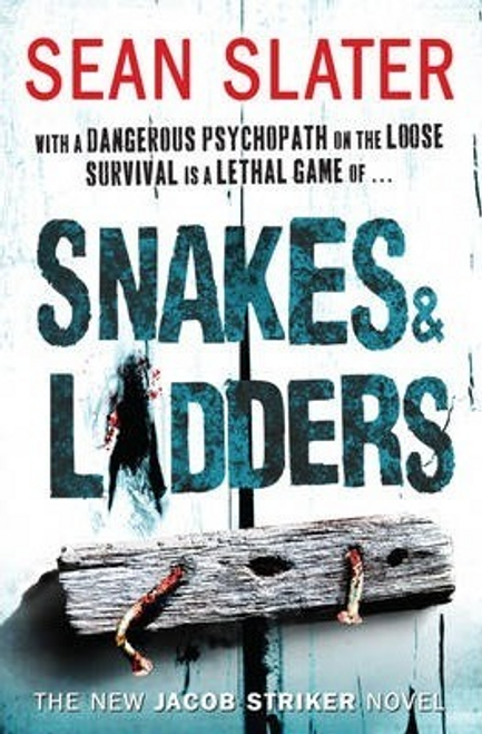 Slater, Sean / Snakes and  Ladders