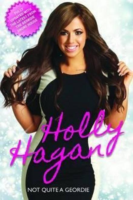 Hagan, Holly / Not Quite a Geordie