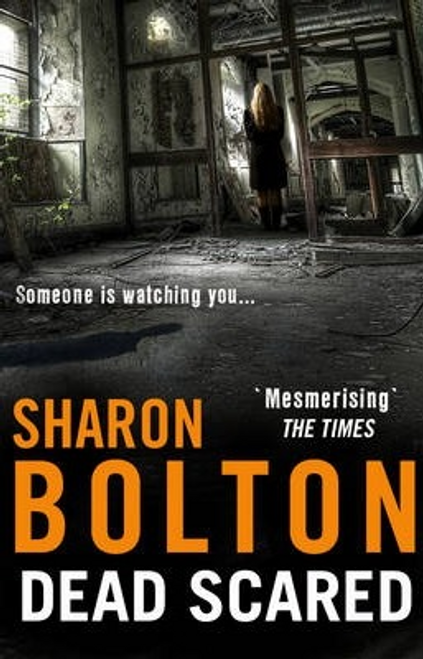 Bolton, Sharon / Dead Scared : Lacey Flint Series, Book 2