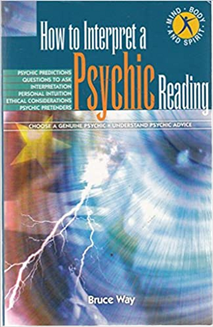 Way, Bruce / How to Interpret a Psychic Reading