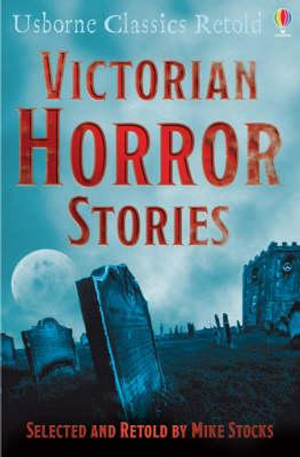 Stocks, Mike / Victorian Horror Stories