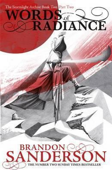 Sanderson, Brandon / Words of Radiance ( Stormlight Archive - Book 2 - Part Two)