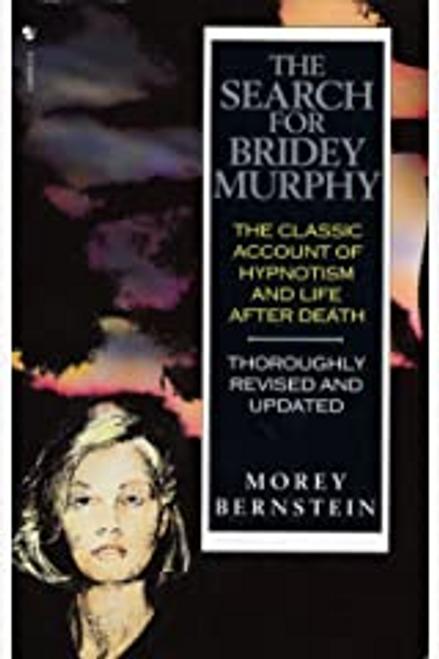 Bernstein, Morey / The Search for Bridey Murphy