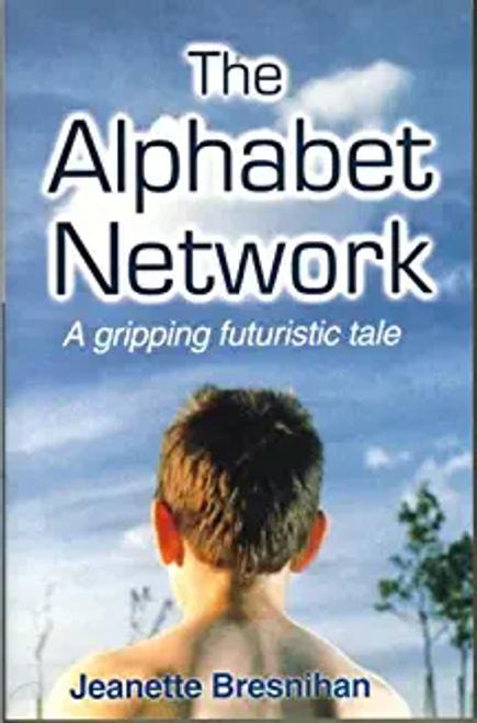 Bresnihan, Jeanette / The Alphabet Network