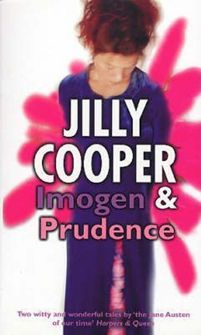 Cooper, Jilly / Imogen and Prudence
