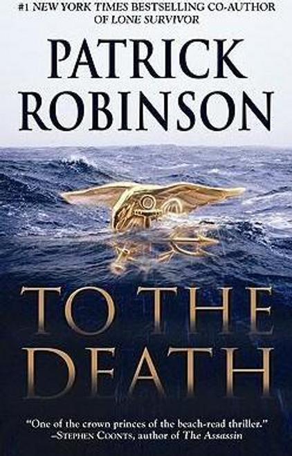 Robinson, Patrick / To the Death