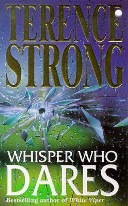 Strong, Terence / Whisper Who Dares