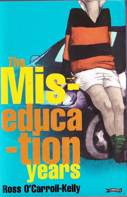 O'Carroll-Kelly, Ross / The Mis-Education Years