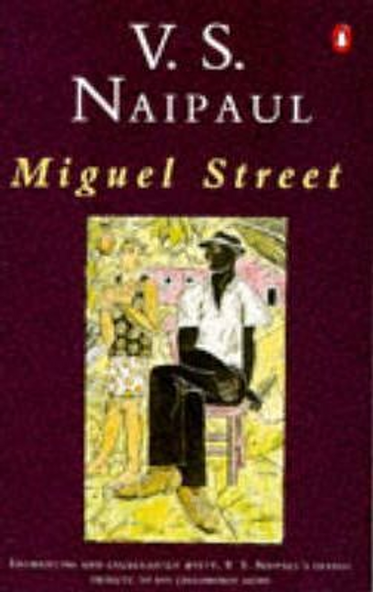 Naipaul, V. S. / Miguel Street