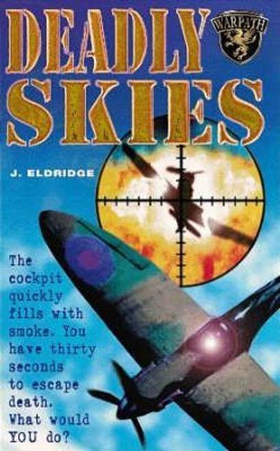 Eldridge, J. / Deadly Skies