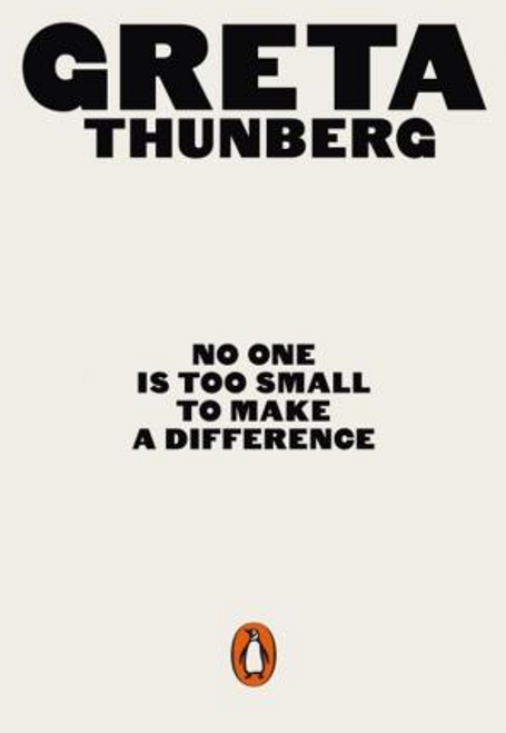 Thunberg, Greta / No One Is Too Small to Make a Difference