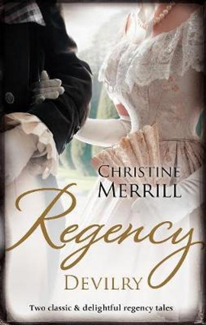 Merrill, Christine / Regency Devilry