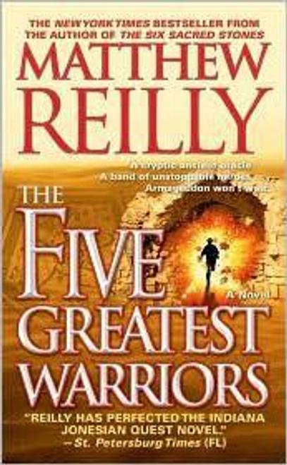 Reilly, Matthew / The Five Greatest Warriors