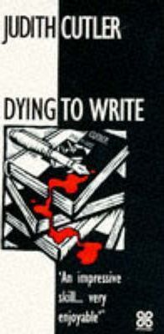 Cutler, Judith / Dying to Write