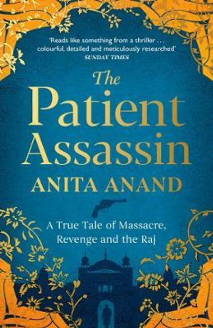 Anand, Anita / The Patient Assassin